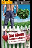 Der Mann in Nachbars Garten (German Edition)