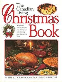 Canadian living the complete christmas book the all you need guide the canadian living christmas book forumfinder Image collections