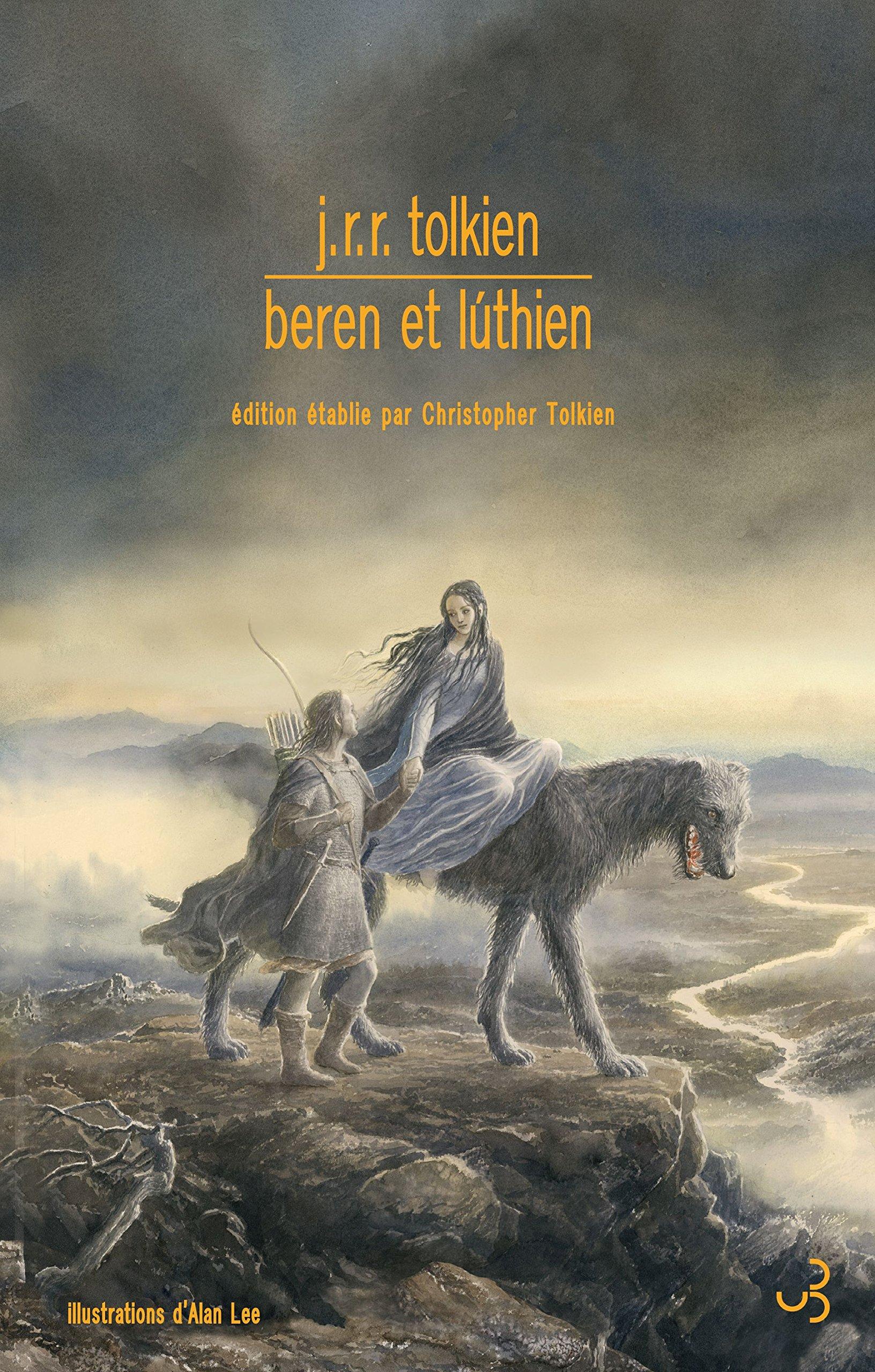 Beren et Luthien (français) Broché – 12 octobre 2017 Alan Lee John Ronald Reuel Tolkien Daniel Lauzon Elen Riot