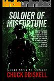 Soldier of Misfortune - A Gage Hartline Thriller (#3)
