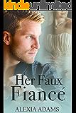 Her Faux Fiancé