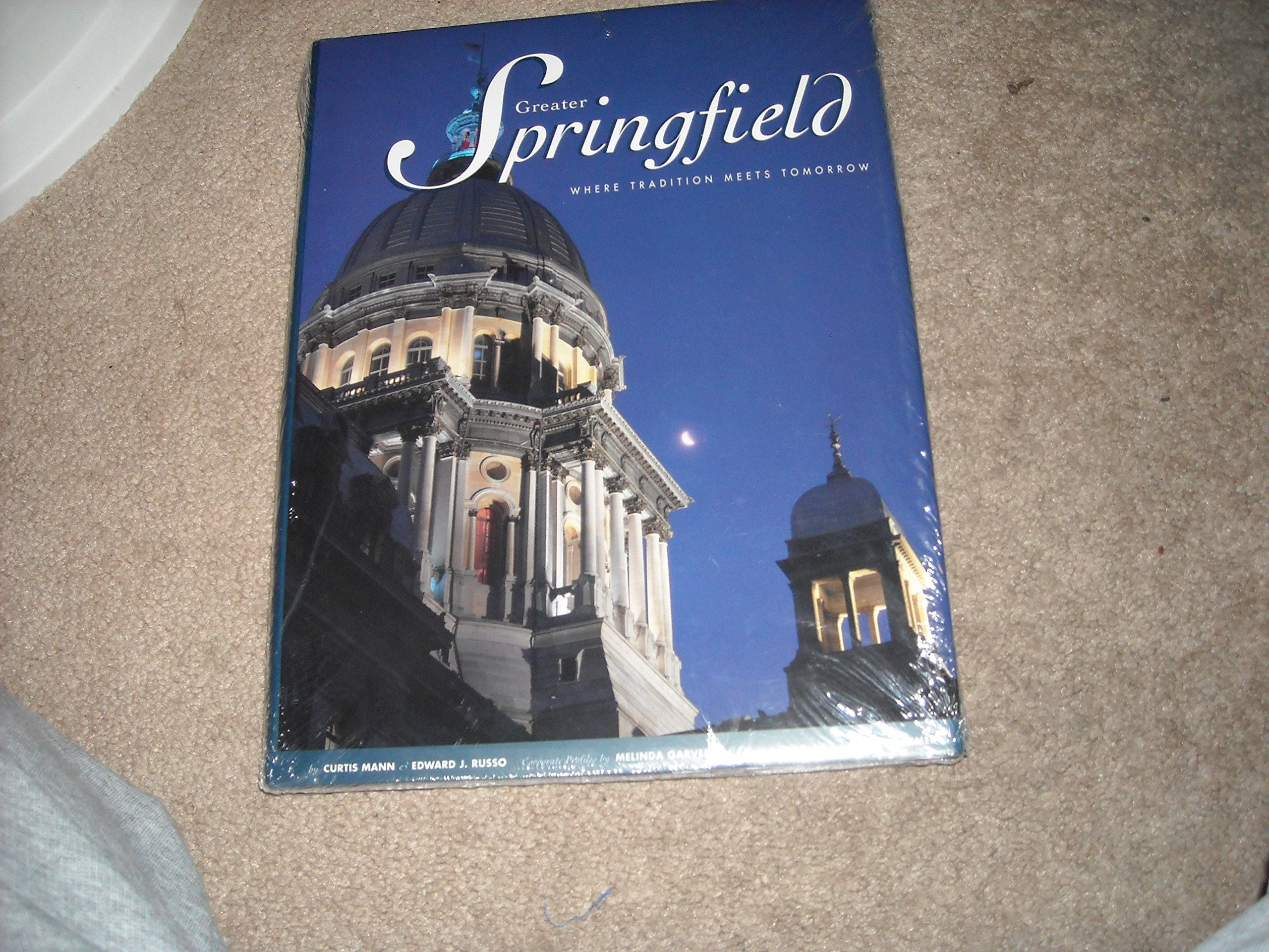 Read Online Greater Springfield: Where Tradition Meets Tomorrow PDF