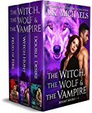 The Witch, The Wolf and The Vampire, Books 1 - 3: Boxset