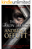 The Iron Lords (War of the Gods on Earth Book 1)