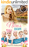 Nora's Escape: Clean Historical Western Romance (Blessed with Babies Book 5)