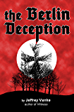 The Berlin Deception (Becker Series #1)