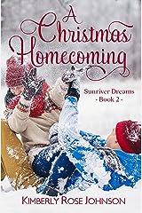 A Christmas Homecoming (Sunriver Dreams Book 2) Kindle Edition