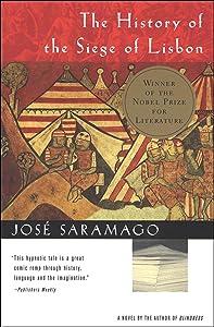 The History of the Siege of Lisbon: A Novel