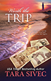 Worth the Trip (A Fisher's Light Companion Novella)