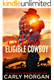 Most Eligible Cowboy (Peach Valley Book 1)