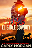 Most Eligible Cowboy (Peach Valley Book 1)