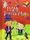 I miei primi trucchi di magia. Ediz. a colori. Ediz. a spirale