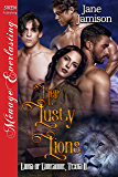 Her Lusty Lions [Lions of Lonesome, Texas 6] (Siren Publishing Menage Everlasting)