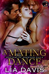 A Mating Dance (Shifters of Ashwood Falls Book 3) Kindle Edition