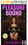 Pleasure Bound: A Gender Swapped LitRPG Adventure (Fantasy Swapped Online Book 2) (English Edition)