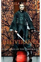 Temper: Deliverance: Book Three of the TEMPER Saga Kindle Edition