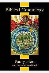 Biblical Cosmology Kindle Edition