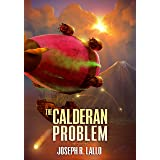 The Calderan Problem (Free-Wrench Book 4)