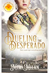 Dueling the Desperado (Brides of Blessings Book 4) Kindle Edition