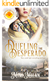 Dueling the Desperado (Brides of Blessings Book 4)