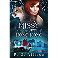 Missy Goes to Hong Kong (Missy the Werecat Book 8) (English Edition)