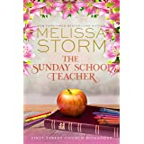 The Sunday School Teacher: A Heartwarming Journey of Faith, Hope & Love (First Street Church Romances Book 3)