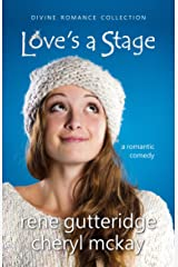 Love's a Stage - a romantic comedy: Divine Romance Collection Kindle Edition