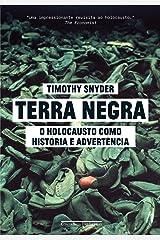 Terra negra: O Holocausto como história e advertência (Portuguese Edition) Edición Kindle