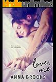 Love, Me: A Pleasant Valley Novel