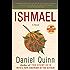 Ishmael: A Novel (Ishmael Series)