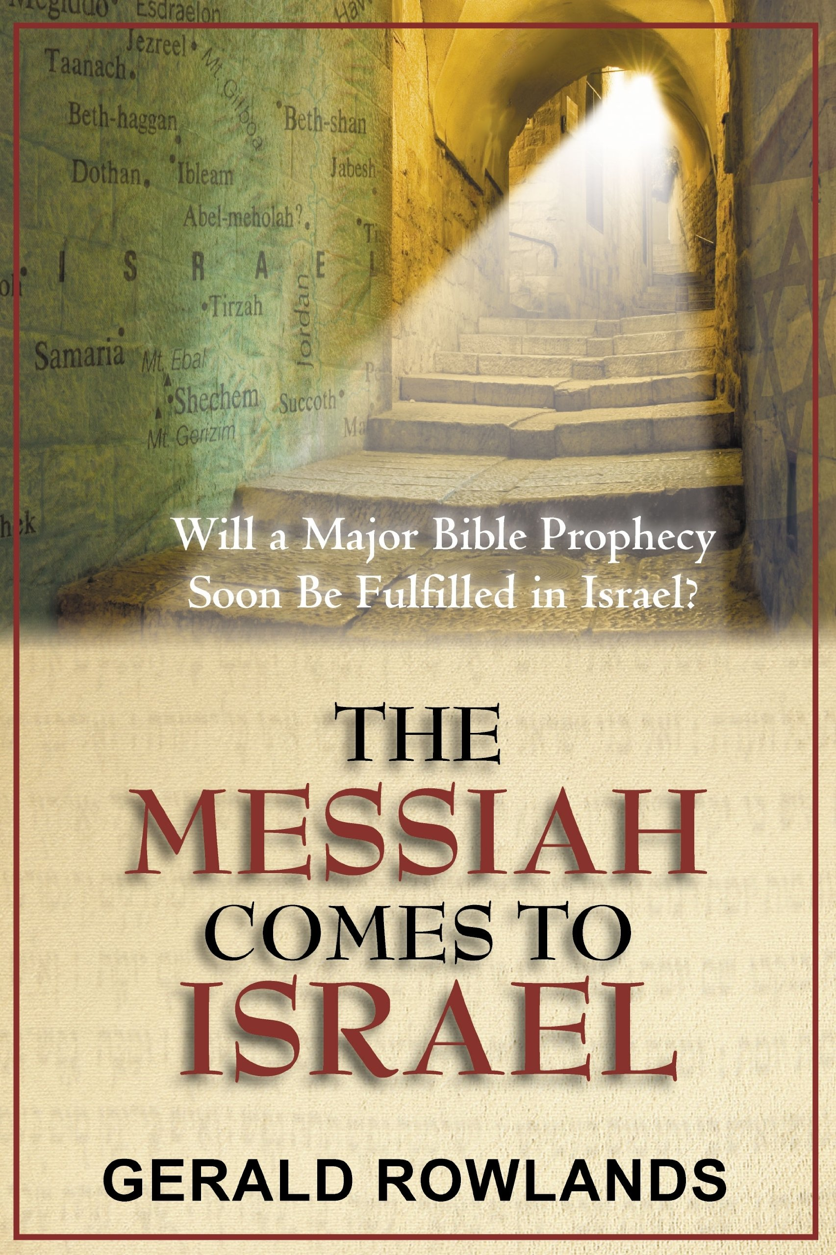 The Messiah Comes To Israel Will A Major Bible Prophecy Soon Be