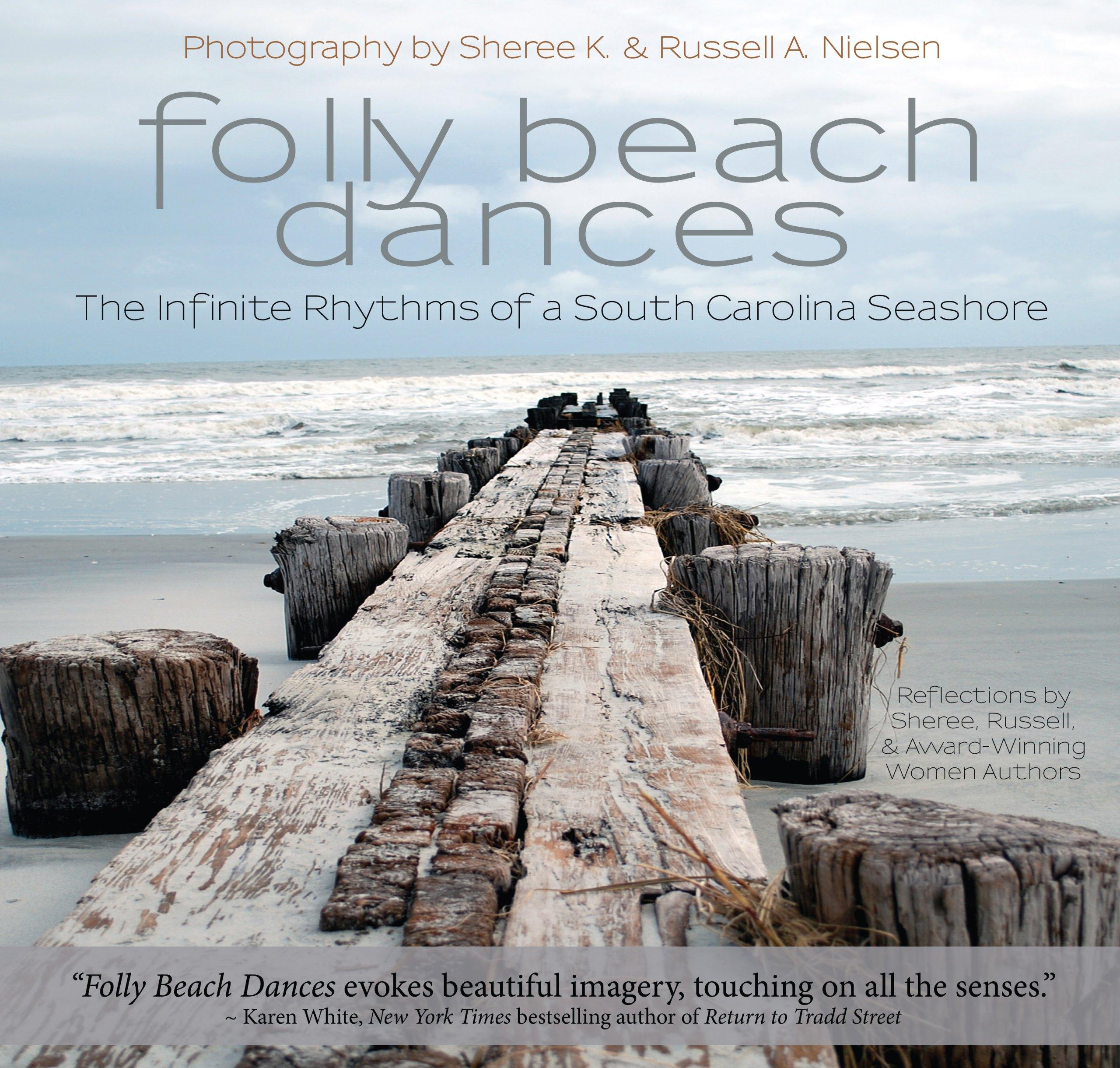 Folly Beach Dances Sheree K Nielsen Russell A Nielsen