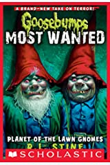 Planet of the Lawn Gnomes (Goosebumps Most Wanted #1) (Goosebumps: Most Wanted) Kindle Edition