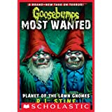 Planet of the Lawn Gnomes (Goosebumps Most Wanted #1) (Goosebumps: Most Wanted)