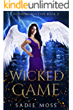 Wicked Game: A Paranormal Romance (Feathers and Fate Book 2)