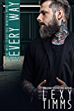 Every Way: Romantic Drama Suspense (The Brush of Love Series Book 4)