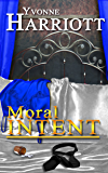 Moral Intent (The Intent Series Book 2)