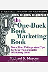 The One Buck Book Marketing Book (Silver Sands Publishing Series) Kindle Edition