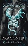 Dragonfire: A Dark Kings Novel