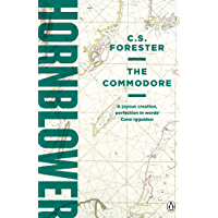 The Commodore (A Horatio Hornblower Tale of the Sea Book 9) (English Edition)
