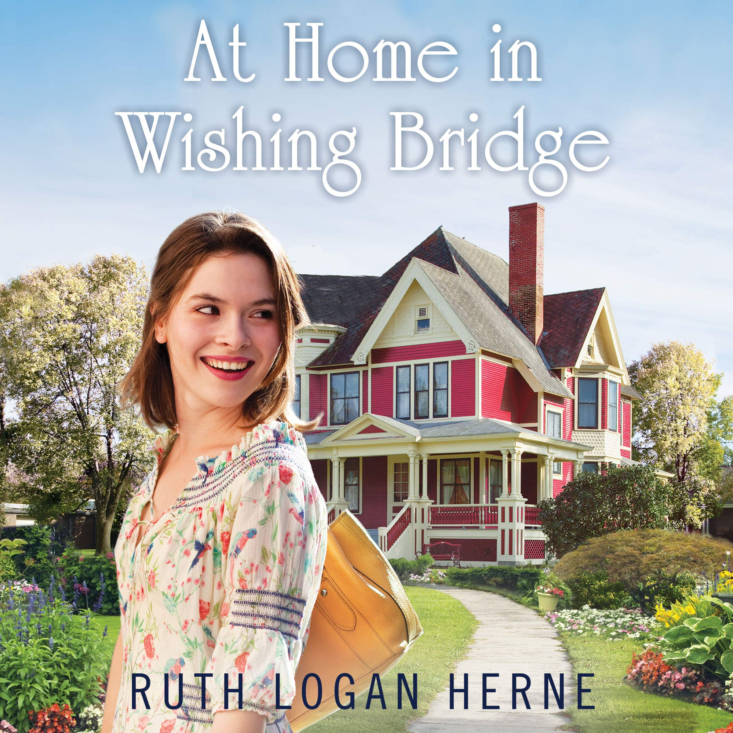 At Home in Wishing Bridge: Wishing Bridge Series, Book 2