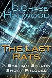The Last Rats: A Bastion Saturn Short Prequel