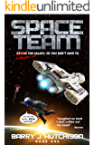 Space Team: A Comedic Sci-Fi Adventure (English Edition)