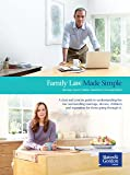 Family Law Made Simple - Marriage, Divorce, Children, Separation and The Legal System