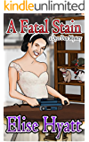 A Fatal Stain (Daring Finds Book 3)