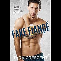 Fake Fiancé: A Billionaire Second Chance Romance (Drake Family Series Book 2) (English Edition)