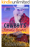 The Cowboy's Romantic Dreamer: A Christian Romance (Montana Ranches Christian Romance Series Book 3)