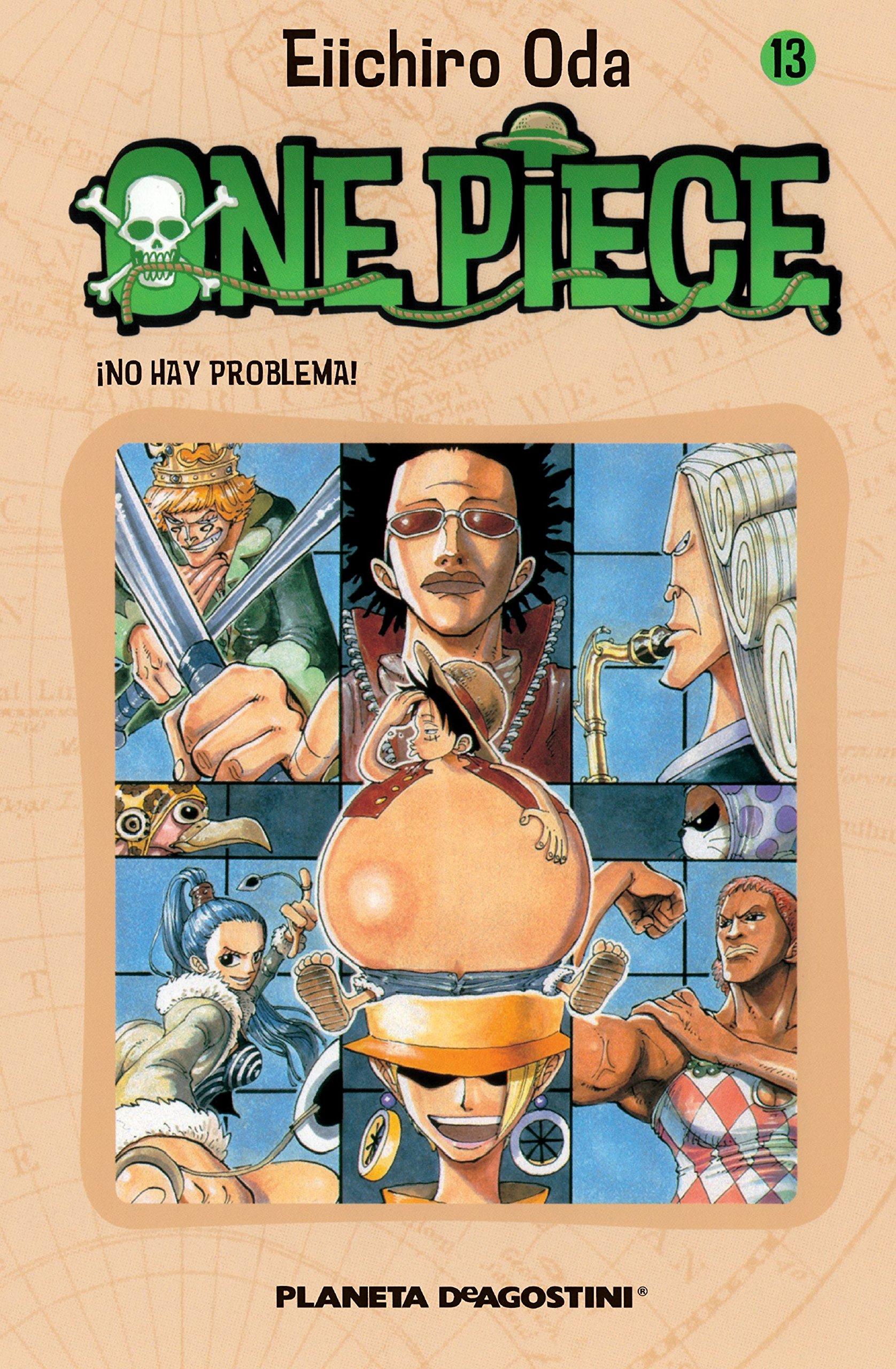 One Piece nº 13: ¡No hay problema! (Manga Shonen) Tapa blanda – 29 abr 2005 Eiichiro Oda Planeta DeAgostini Cómics 846847164X Graphic novels: Manga