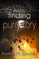 Finding Purgatory Kindle Edition