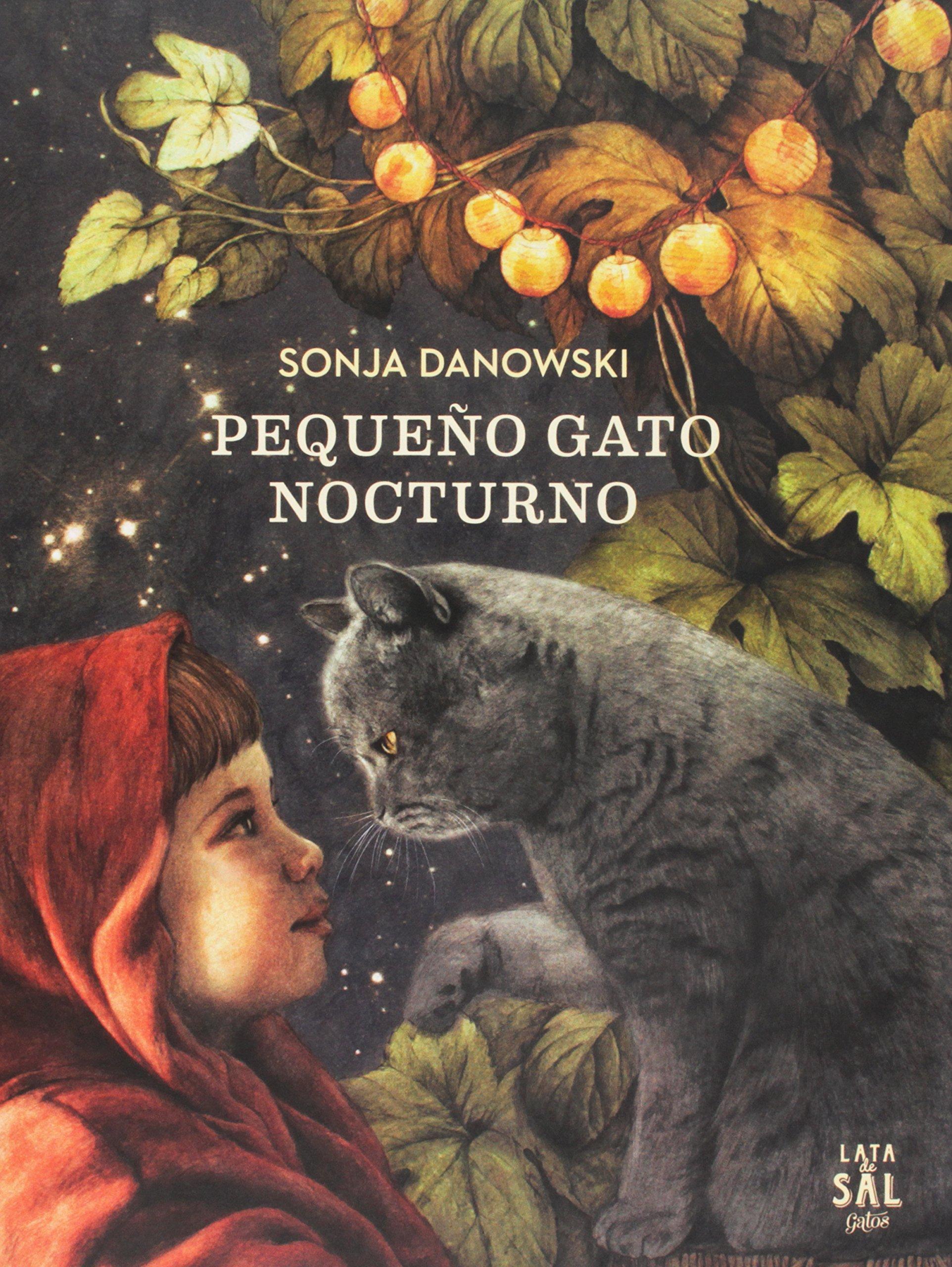 Pequeño gato nocturno/Little Night Cat (Spanish Edition) (Spanish) Hardcover – April 30, 2018